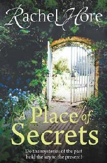 A Place of Secrets by Rachel Hore