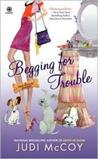 Begging for Trouble (Dog Walker Mysteries, #4)