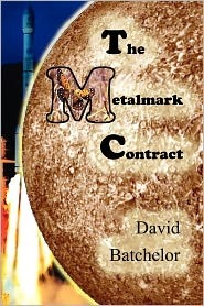 The Metalmark Contract by David  Batchelor