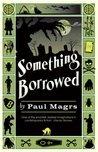 Something Borrowed (Brenda & Effie Mystery #2)