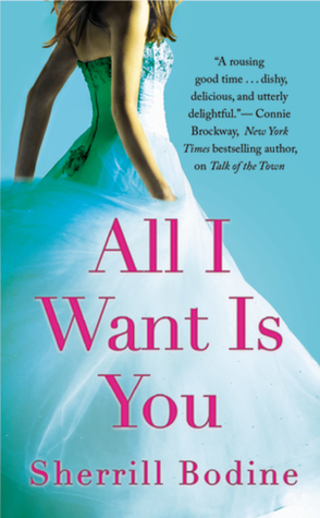 All I Want is You by Sherrill Bodine