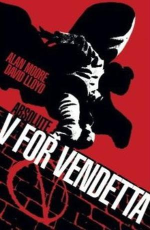 Absolute V for Vendetta by Alan Moore