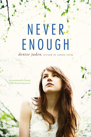 Never Enough by Denise Jaden