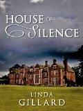 House of Silence by Linda Gillard