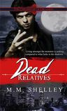 Dead Relatives (The Chronicles of Orlando, #2)