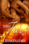 Three Fur All (Fur World, #1)