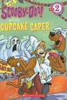 Scooby-Doo! And The Cupcake Caper (Scooby-Doo! Readers #28)