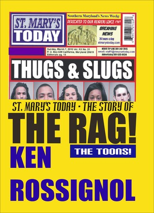 The Story of THE RAG! by Ken Rossignol