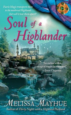Soul of a Highlander by Melissa Mayhue