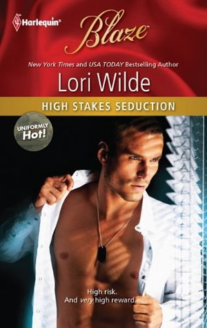 High Stakes Seduction by Lori Wilde