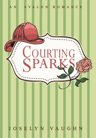 Courting Sparks by Joselyn Vaughn