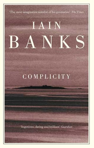 Complicity by Iain Banks