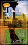 An Uninvited Ghost (A Haunted Guesthouse Mystery, #2)