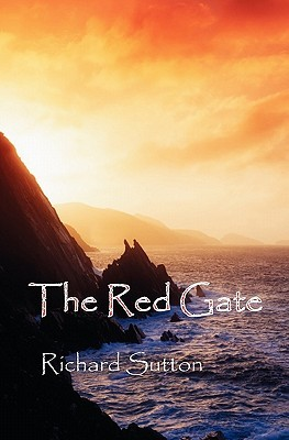 The Red Gate by Richard  Sutton