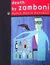 Death by Zamboni by David David Katzman