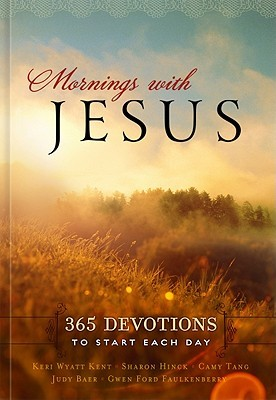 Mornings with Jesus by Sharon Hinck