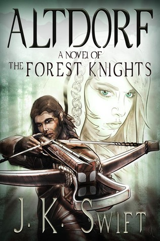 Altdorf (The Forest Knights #1)