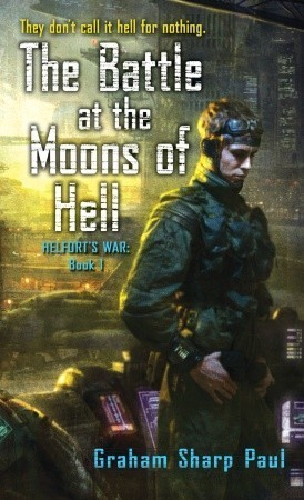 The Battle at the Moons of Hell by Graham Sharp Paul