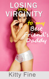 Losing My Virginity to My Best Friend's Daddy - First Time Sex Erotica Story