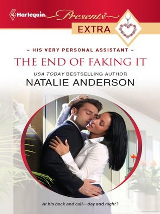 The End of Faking It by Natalie Anderson