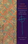 Celtic Christian Spirituality: An Anthology of Medieval and Modern Sources