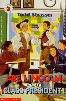 Abe Lincoln For Class President!