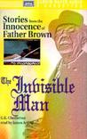 The Invisible Man: Stories from the Innocence of Father Brown (Father Brown Mysteries)