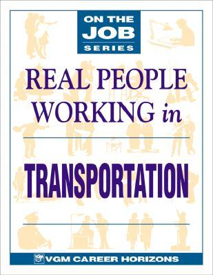Real People Working in Transportation