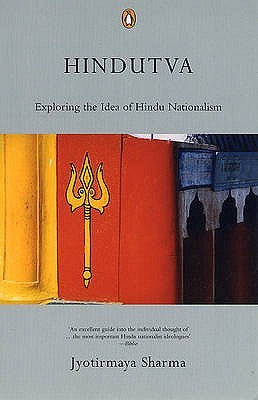 Hindutva: Exploring the Idea of Hindu Nationalism by ...