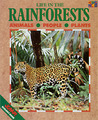 Life in the Rainforests: Animals-People-Plants