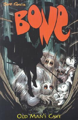 Bone, Vol. 6: Old Man's Cave (Bone #6; issues 34-39)