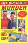 The Actor's Guide To Murder (A Jarrod Jarvis Mystery #1)
