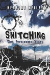 Snitching: The Forbidden Story