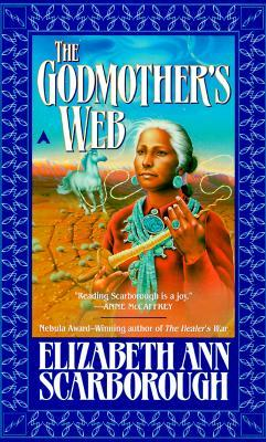 The Godmother's Web by Elizabeth Ann Scarborough