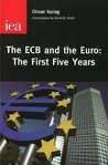 The Ecb and the Euro: The First Five Years