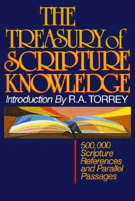 Treasury of Scripture by R.A. Torrey