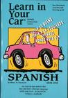 Learn in Your Car Spanish Level One [With Listening Guide]