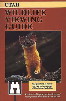 Utah Wildlife Viewing Guide by Jim Cole