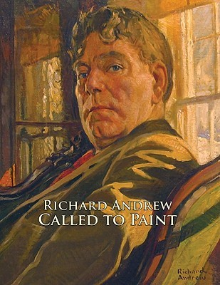 Richard Andrew: Called to Paint