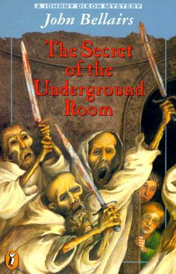 The Secret of the Underground Room by John Bellairs