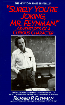 """Surely You're Joking, Mr. Feynman!"" Adventures of a Curious ... by Richard Feynman"