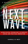 The Next Wave: Using Digital Technology to Further Social and Political Innovation