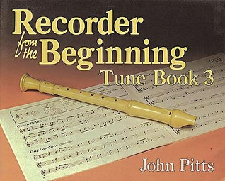 Recorder from the Beginning - Book 3: Tune Book