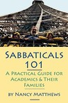 Sabbaticals 101: A Practical Guide for Academics & Their Families
