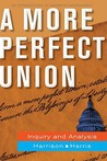 A More Perfect Union: Inquiry and Analysis