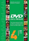 DVD Delirium Volume 4: The International Guide to Weird and Wonderful Films on DVD and Blu-ray