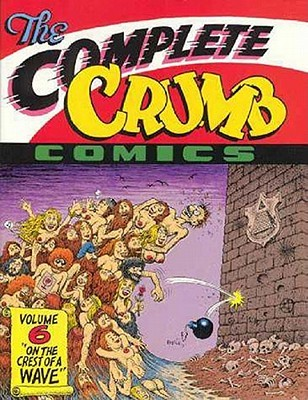 The Complete Crumb Comics, Vol. 6: On the Crest of a Wave