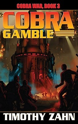 Cobra Gamble by Timothy Zahn