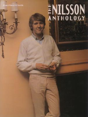 The Nilsson Anthology: Piano/Vocal/Chords