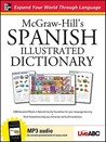 McGraw-Hill's Spanish Illustrated Dictionary [With CD (Audio)]